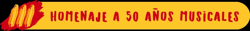 Homenaje a 50 años musicales