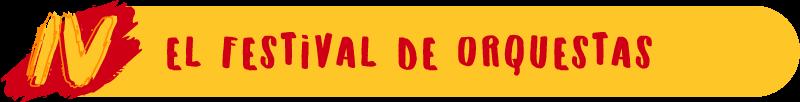 El Festival de Orquestas
