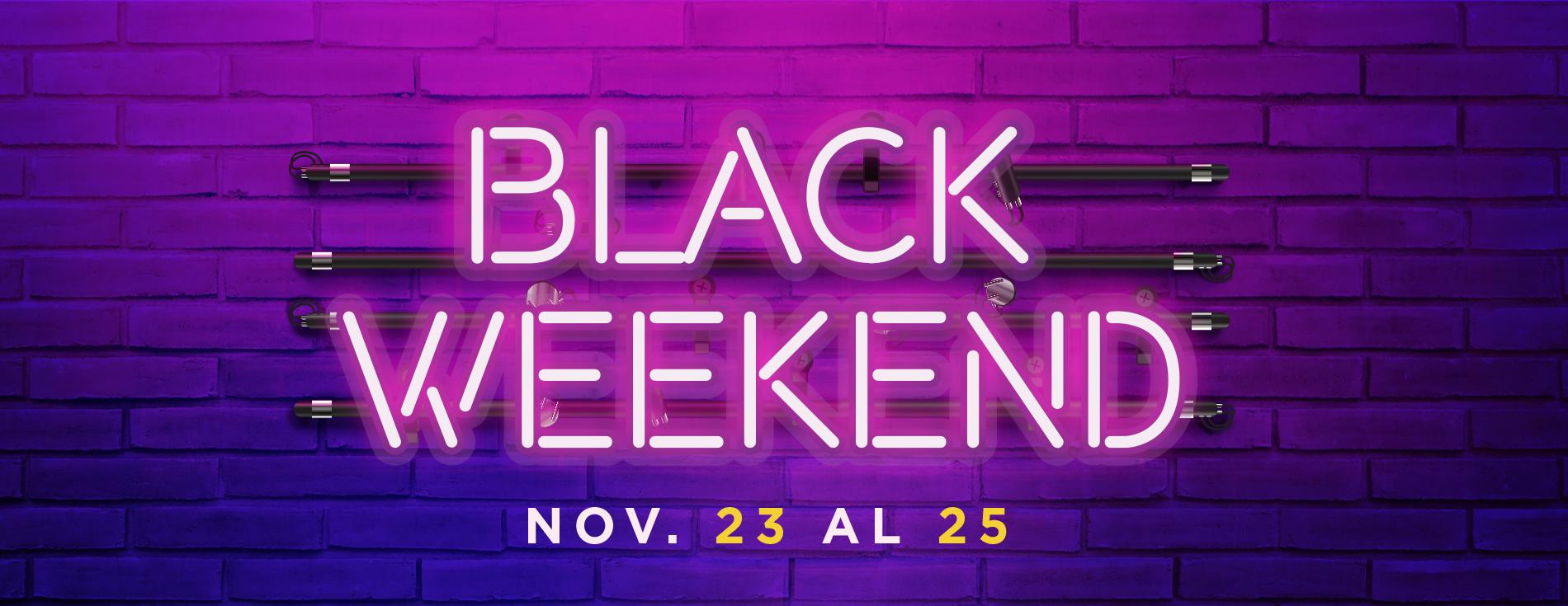 Black Weekend - Barranquilla