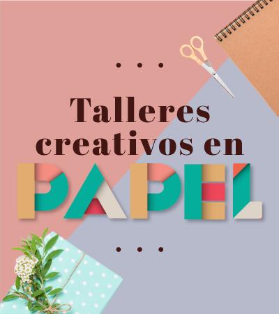 Talleres creativos en papel - Laureles