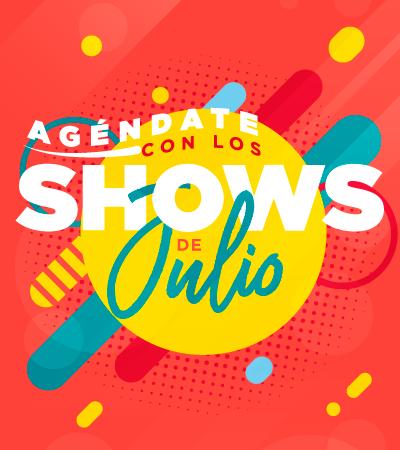 Shows de Julio - Villavicencio